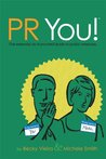 PR You The Essential do-it-yourself guide to public relations