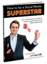 How to Be a Social Media Superstar