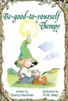 Be Good to Yourself Elf-help Therapy