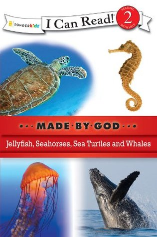 Sea Creatures (I Can Read! / Made By God)