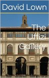 A Guide to the Uffizi Gallery
