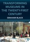 Transforming Museums in the 21st Century