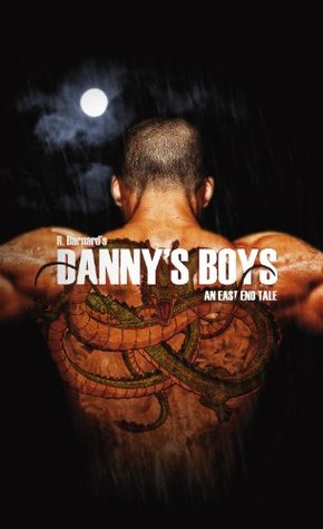 Danny's Boys: An East End Tale (The East End Series Book 1)