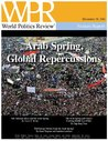 Arab Spring, Global Repercussions (World Politics Review Features)