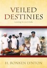 Veiled Destinies: Learning To Live In India