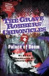 Palace of Doom (The Grave Robbers' Chronicles)