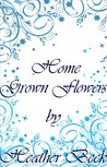 Home Grown Flowers (The Horror Diaries, #16 )
