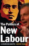 Politics of New Labour: A Gramscian Analysis
