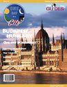 Budapest, Hungary City Travel Guide 2014: Attractions, Restaurants, and More... (One City In A Day)