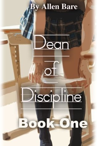 The Dean of Discipline, Book One