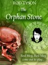 The Orphan Stone