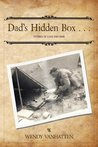 Dad's Hidden Box...Stories of Love and War