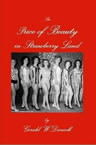 The Price of Beauty in Strawberry Land (Carson Reno Mystery)