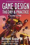 Game Design: Theory & Practice, Second Edition (Computer Science Series)