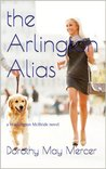 the Arlington Alias by Dorothy May Mercer