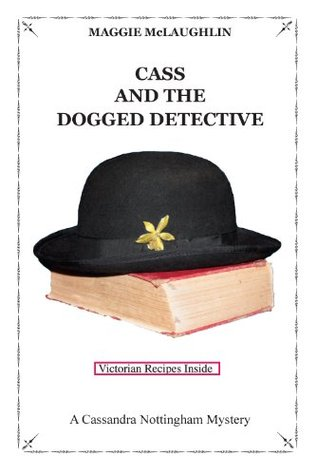 Cass and the Dogged Detective
