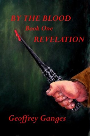 Revelation (By the Blood, #1)
