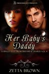 Her Daddy's Baby (Dreams and Desires Vol 4)