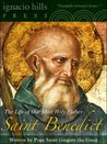 Saint Benedict: The Life of Our Most Holy father Saint Benedict (A Catholic Classic!)