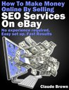 How To Make Money Online Selling SEO Services On eBay For FREE