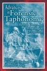 Advances in Forensic Taphonomy: Method, Theory, and Archaeological Perspectives: Method, Theory and Archaeological Perspectives