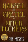 Hansel and Gretel Witch Lovers