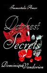 Darkest Secrets (Immortalis Amor, #1)