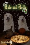 Halo and Holly