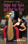Sugar And Spice And Not So Nice (Mellow Summers #1)