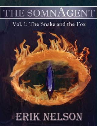 The Snake and the Fox (The SomnAgent)