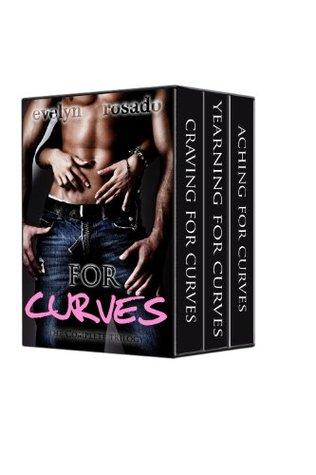 The Complete For Curves Trilogy