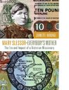 Mary Slessor - Everybody's Mother: The Era and Impact of a Victorian Missionary