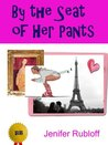 By the Seat of Her Pants (Betsy Butters Books)