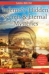 The Inferno Experience: Inferno's Hidden Secrets and Eternal Mysteries