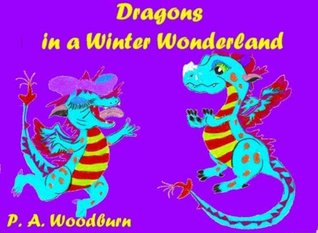 Dragons in a Winter Wonderland (The Dragons)