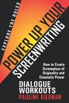 Power Up Your Screenwriting Dialogue Workouts
