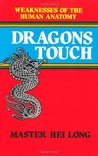 Dragons Touch: Weaknesses of the Human Anatomy
