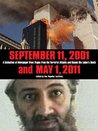 September 11, 2001 and May, 1 2011: A Collection of Newspaper Front Pages from the Terrorist Attacks and Osama Bin Laden's Death