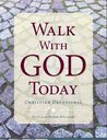 Walk With God Today: Christian Daily Devotional