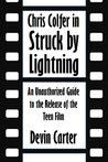 Chris Colfer in Struck by Lightning: An Unauthorized Guide to the Release of the Teen Film [Article]