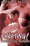 Cheating! (Two sizzling sex stories)