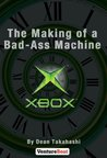 The Making of a Bad-Ass Machine