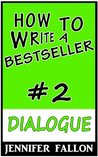 How to Write a Bestseller: Dialogue