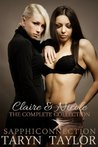 Claire & Nicole: The Complete Collection (Lesbian Erotica) (SapphiConnection Collections)