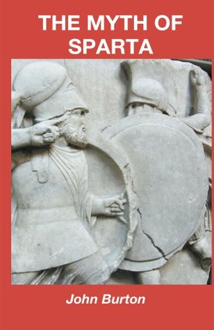 The Myth of Sparta (The Chronicles of Sparta #1)