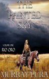Rio Oro (The Painted Sky #1)