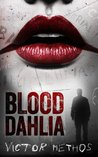 Blood Dahlia - A Thriller (Sarah King Mysteries Book 1)