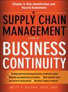 A Supply Chain Management Guide to Business Continuity, Chapter 5: Risk Identification and Hazard Assessment