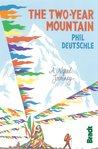 The Two Year Mountain (Bradt Travel Guides (Travel Literature))