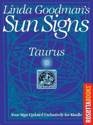 Linda Goodman's Sun Signs: Taurus (Linda Goodman's Sun Signs Set)
